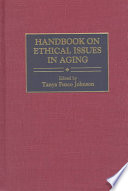 Handbook on Ethical Issues in Aging