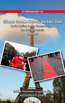 Climate Change Literacy And Education : -- volume 2. social justice, energy, economics, and...