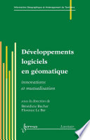 Développements logiciels en géomatique : innovations et mutualisation