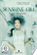 Sunshine Girl   Das Erwachen
