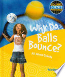 Why Do Balls Bounce