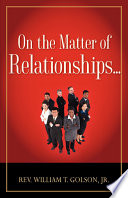 On The Matter Of Relationships