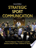 Strategic Sport Communication, 2E
