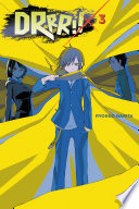 Durarara    Vol  3  Novel  : shinjuku, just toying with all those...
