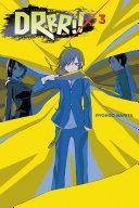 Durarara!!, Vol. 3 (light Novel) : shinjuku, just toying with all those people... but...
