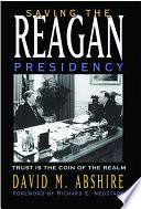 Saving the Reagan Presidency