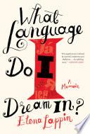 What Language Do I Dream In  Book PDF