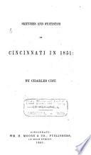 Sketches and Statistics of Cincinnati in 1851