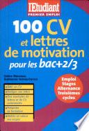 100 CV et lettres de motivation pour les bac + 2-3