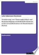 Verankerung von Chancengleichheit und Berücksichtigung soziokultureller Kontexte in den Gesundheitszielen des Bundeslandes Hessen