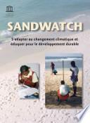 Sandwatch  surveillance des plages   S   adapter au changement climatique et   duquer pour le d  veloppement durable