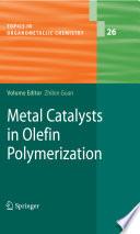 Metal Catalysts in Olefin Polymerization Pdf/ePub eBook