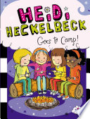 Heidi Heckelbeck Goes to Camp
