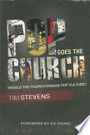 Pop Goes The Church : to step foot in a church,...