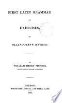 First Latin grammar and exercises in Ollendorff's method