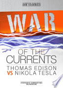 War Of The Currents : enjoyed electric lighting in their...