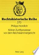 Kölner Zunftprozesse vor dem Reichskammergericht