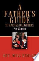 A Father s Guide to Raising Daughters  For Women