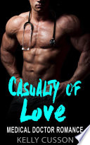Casualty Of Love Medical Doctor Romance