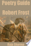 Poetry Guide  Robert Frost