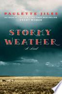 Ebook Stormy Weather Epub Paulette Jiles Apps Read Mobile
