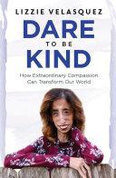 Dare to be Kind Book PDF