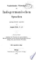 Vergleichendes Wörterbuch der Indogermanischen Sprachen: Wortschatz der graeco-italischen, der slavo-deutschen, der letto-slavischen spracheinheit