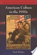 American Culture in the 1910s
