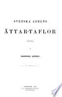 Svenska adelns ättar-taflor utgifna: Abrahamsson-Graufelt