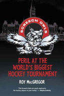 Peril at the World s Biggest Hockey Tournament