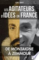 Les agitateurs d id  es en France