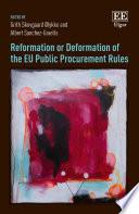 Reformation or Deformation of the EU Public Procurement Rules