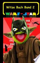 Wars Star Das Witzebuch Band 2