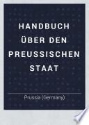 Handbuch über den preussischen Staat