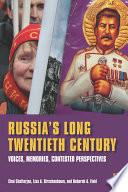 Russia s Long Twentieth Century