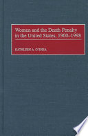 Women And The Death Penalty In The United States 1900 1998 book