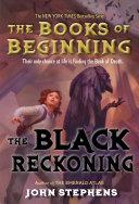 The Black Reckoning by John Stephens