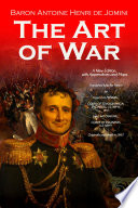The Art of War  A New Edition  with Appendices and Maps