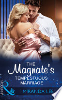 The Magnate s Tempestuous Marriage  Mills   Boon Modern   Marrying a Tycoon  Book 1