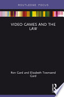 Video Games and the Law