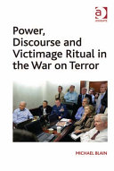 Power, Discourse and Victimage Ritual in the War on Terror