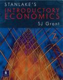 Stanlake's Introductory Economics