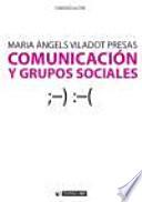 Comunicación y grupos sociales