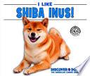 I Like Shiba Inus