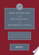 Biochemistry And Physiology Of Bifidobacteria book