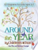 Around the Year in Children s Church