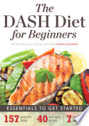 The DASH Diet for Beginners   Essentials to Get Started