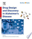 Drug Design And Discovery In Alzheimer S Disease