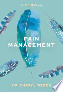 Pain Management The Mindful Way