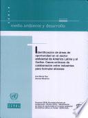 Identificación de áreas de oportunidad en el sector ambiental de América Latina y el Caribe